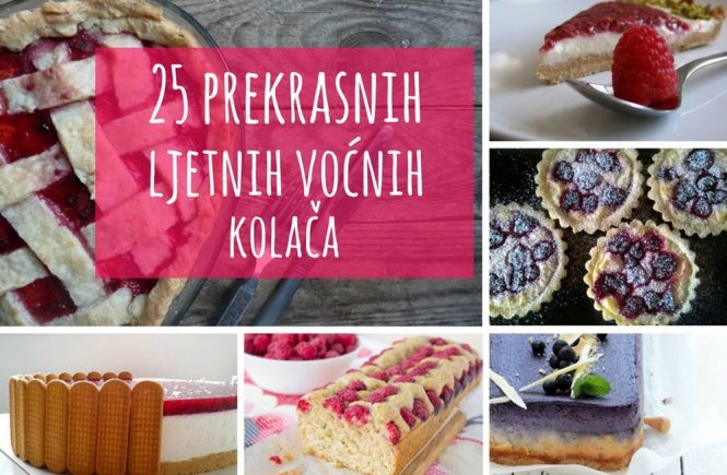 25 prekrasnih voćnih kolača!