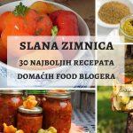 SLANA ZIMNICA! 30 fantastičnih recepata domaćih food blogera